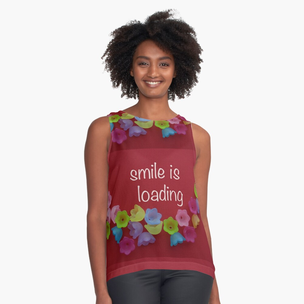 Smile is loading Sleeveless Top