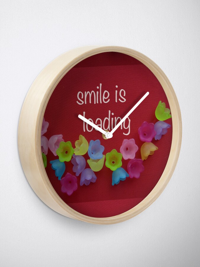 Alternate view of Smile is loading Clock