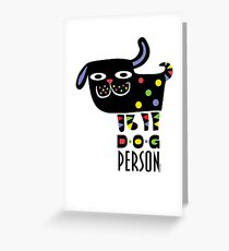 Dog Person Greeting Card