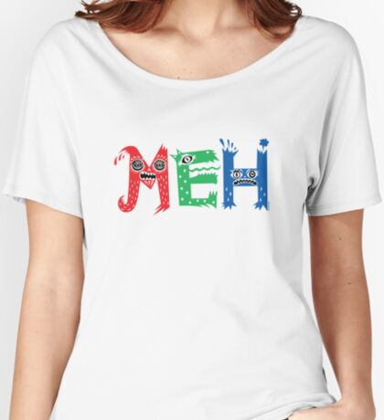 MEH Women's Relaxed Fit T-Shirt