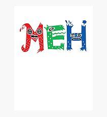 MEH Photographic Print
