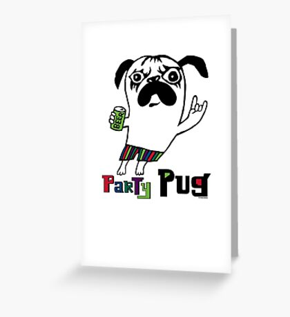 Party Pug on colors Greeting Card