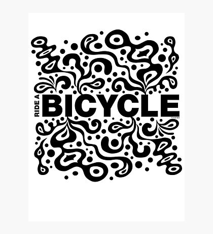Ride a Bicycle - funky Photographic Print
