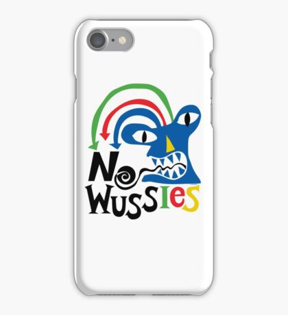 No Wussies iPhone Case/Skin