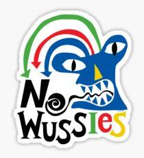 No Wussies Sticker
