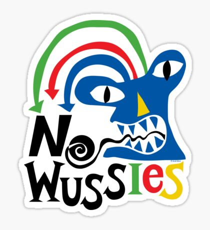 No Wussies Sticker