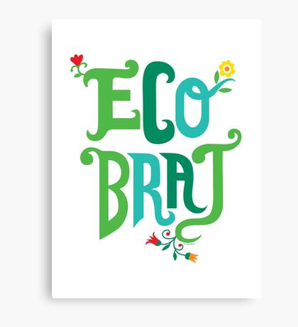 Eco Brat Canvas Print
