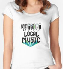Support Local Music Women's Fitted Scoop T-Shirt