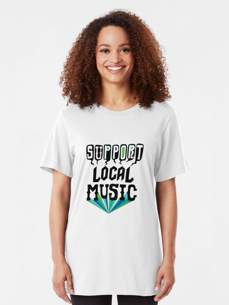 Alternate view of Support Local Music Slim Fit T-Shirt