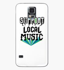 Support Local Music Case/Skin for Samsung Galaxy