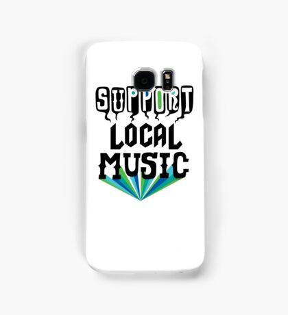 Support Local Music Samsung Galaxy Case/Skin