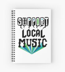 Support Local Music Spiral Notebook