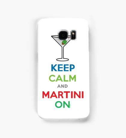 Keep Calm and Martini On Samsung Galaxy Case/Skin