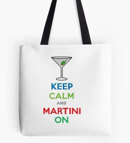 Keep Calm and Martini On Tote Bag