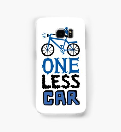 One Less Car Samsung Galaxy Case/Skin