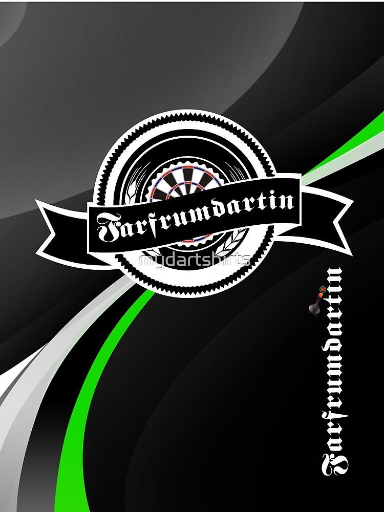 Farfrumdartin Darts Shirt by mydartshirts