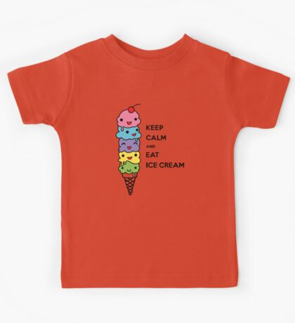 Keep Calm and Eat Ice Cream 1 Kids Clothes
