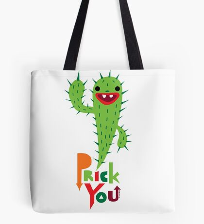 Prick You Tote Bag