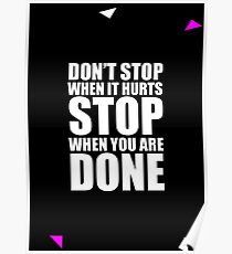 Don't stop... Gym Motivational Quote (Party Style) Poster