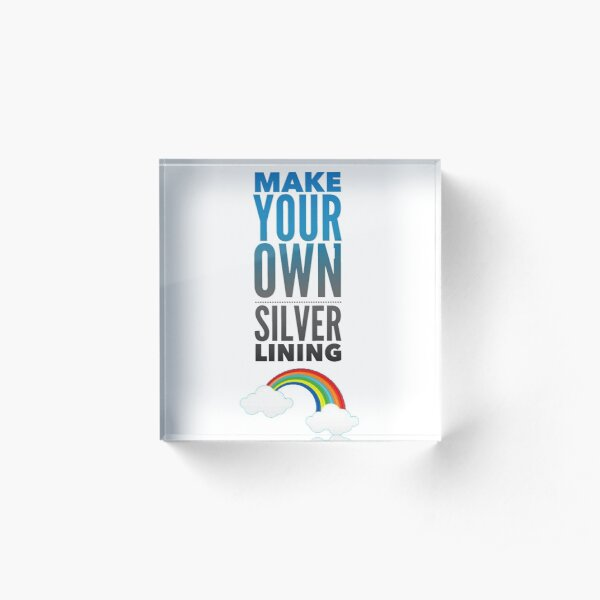 Make your Own Silver Lining Acrylic Block