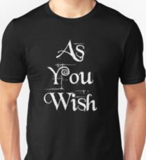 As You Wish Slim Fit T-Shirt