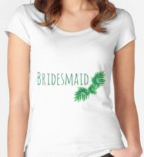 Palmy Bridesmaid Women's Fitted Scoop T-Shirt
