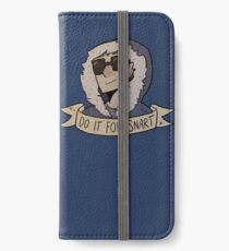 Do It For Snart iPhone Wallet/Case/Skin