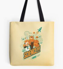 Science!!! It Knows Stuff! Tote Bag