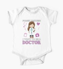 Forget Princess I Want to Be a Doctor - Aspirational Design Kids Clothes