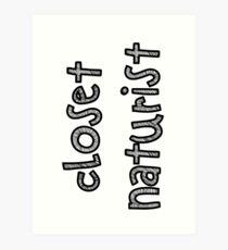 Closet Naturist Art Print