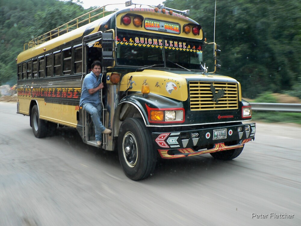 Chicken Bus, Guatemala by Peter Fletcher