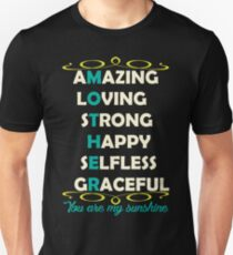 Mother Amazing Unisex T-Shirt