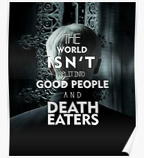 Death Eaters -Draco Malfoy Poster