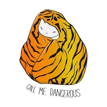 Nenn mich gefährliche Tigerkatze von runcatrun