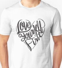 Love yourself first - heart  Unisex T-Shirt