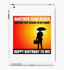 happy birthday sarcasm cynical iPad Case/Skin