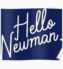 Hello Newman Poster