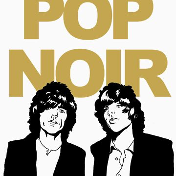 Pop Noir Gold Standard by popnoir