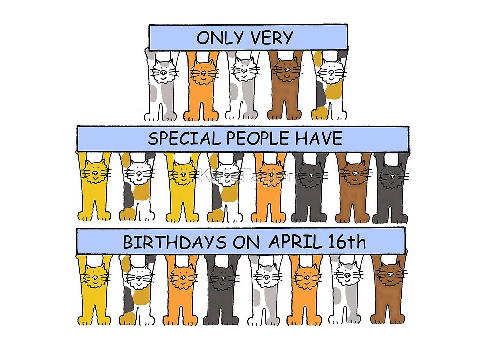 April 16th Birthday Cats. by KateTaylor