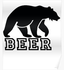 Funny Beer Bear  Poster