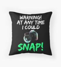 Cute and Cool Photography Merchandise - I Could Snap - Best Gift for Men, Women, Mom, Dad, Boyfriend, Girlfriend, Husband, Wife, Him, Her, Couples, Grandma, Brother or Friends Throw Pillow