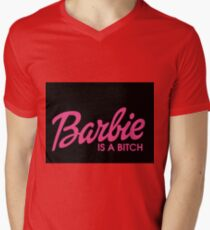 Barbie is a bitch T-Shirt