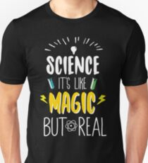 Science Is Like Magic But Real  T-Shirt