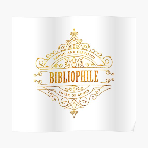 Gold Bibliophile Poster