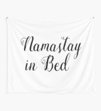 Namastay in bed | Zen Quote Wall Tapestry