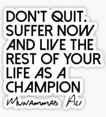 Be A Champion Sticker