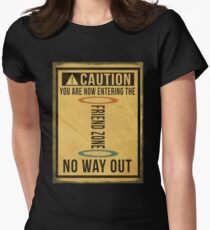 Caution... Friend Zone!!! Women's Fitted T-Shirt