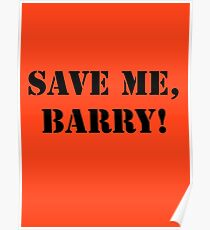 Save me, Barry! Poster