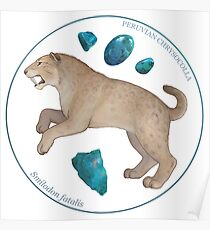 Smilodon fatalis with chrysocolla Poster