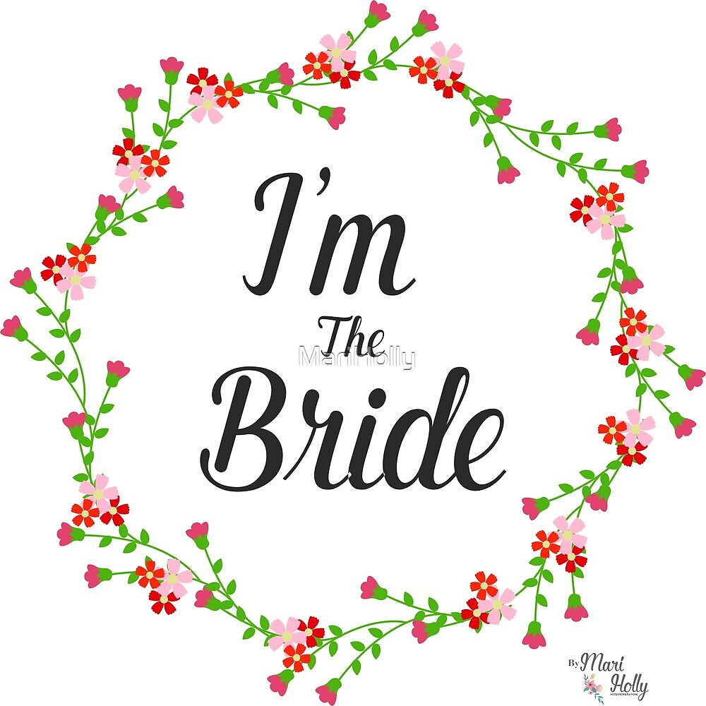 I´m The Bride Stickers, T-Shirt, Bride To Be, Engaged, Bride Tote Bag, Bride Mug, Bride Gift  by MariHolly